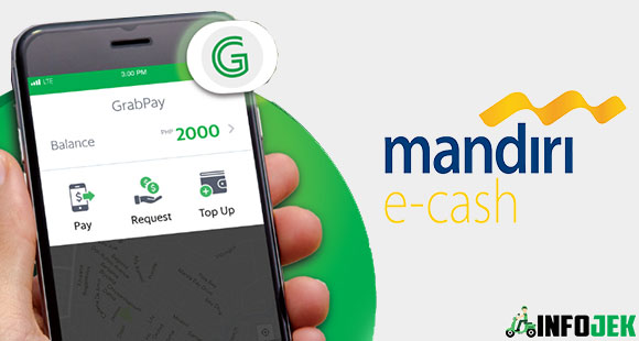 Cara Top Up Grab Driver Via Mandiri E-Cash