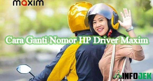 Cara Ganti Nomor HP Driver Maxim Terbaru