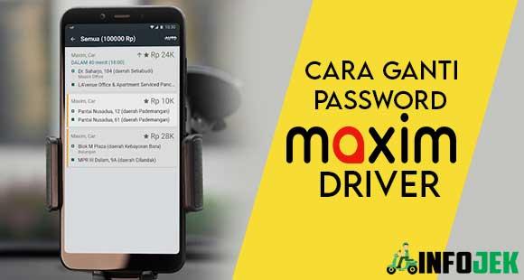 Cara Ganti Password Maxim Driver