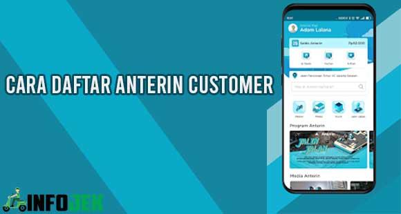 Cara Daftar Anterin Customer