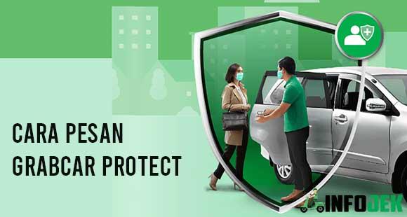 Cara Pesan GrabCar Protect