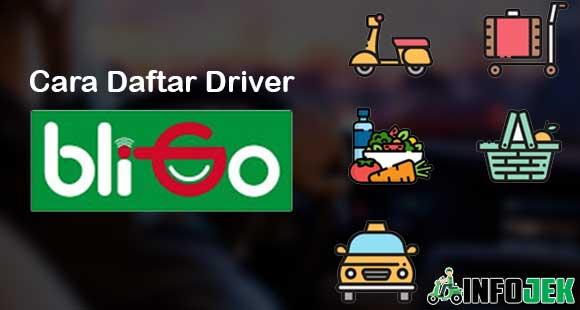 Cara Daftar Driver BliGo