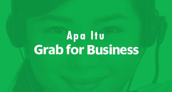 Apa Itu Grab for Business