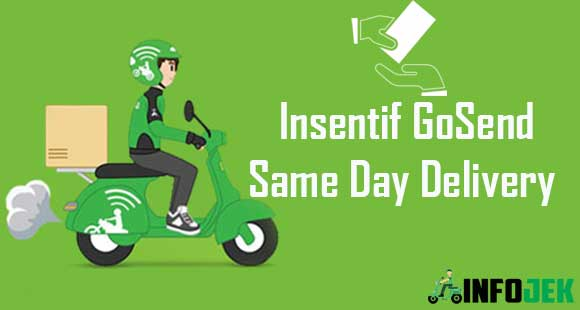 Insentif GoSend Same Day Delivery