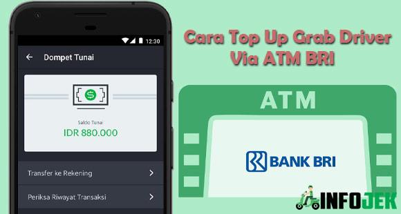 Cara Top Up Grab Driver Via ATM BRI Terbaru