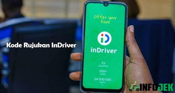 Daftar Kode Rujukan InDriver dan Cara Memasukannya