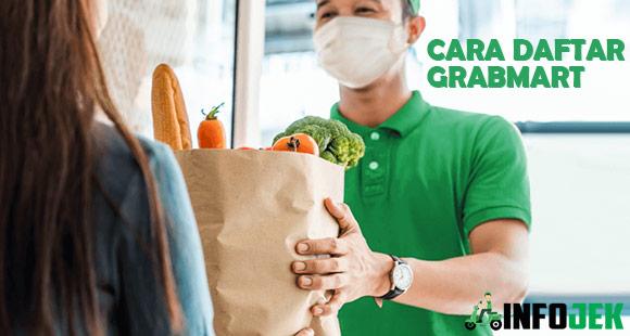 Syarat dan Cara Daftar GrabMart Terbaru
