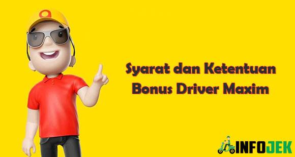 Syarat dan Ketentuan Bonus Driver Maxim