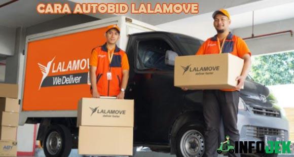 Cara Autobid Lalamove Driver Motor dan Mobil