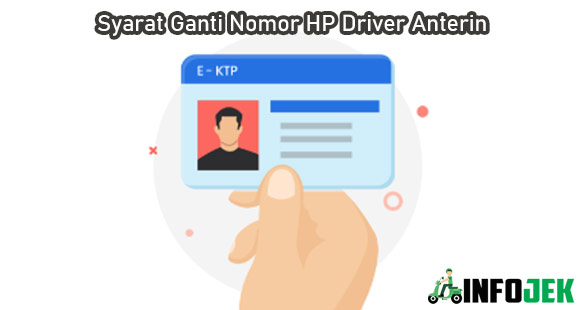 Syarat Ganti Nomor HP Driver Anterin