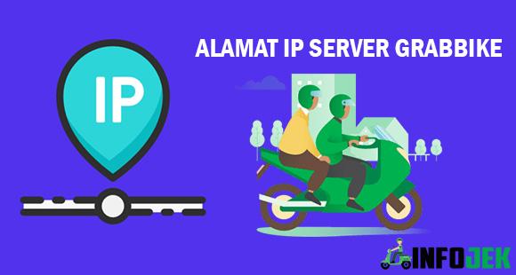 Alamat Server IP Grabbike Terbaru dan Cara Ping Server Grab
