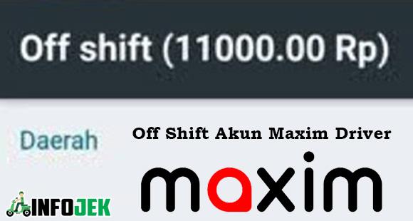Off Shift Akun Maxim Driver dari Pengertian Penyebab dan Cara Mengatasi