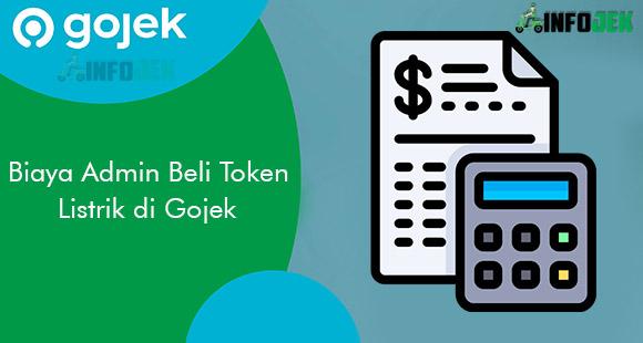 Biaya Admin Beli Token Listrik di Aplikasi Gojek