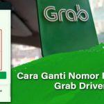 Cara Ganti Nomor Rekening Grab Driver Syarat dan Bank