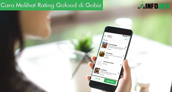 Cara Melihat Rating Gofood di Gobiz dan Ketentuannya