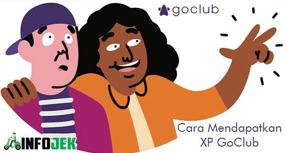 Cara Mendapatkan XP Goclub Beserta Ketentuan Cara Menghitung