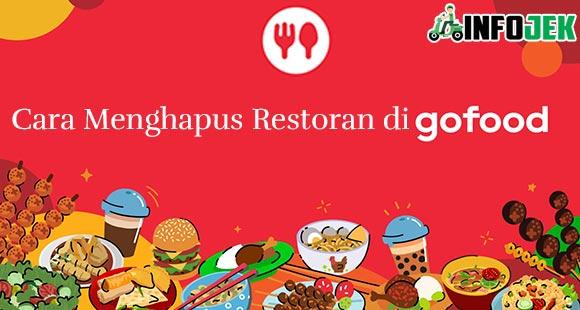 Cara Menghapus Restoran di Gofood dari Syarat dan Formulir