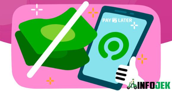 Cara Menonaktifkan Paylater Gojek Syarat dan Ketentuannya
