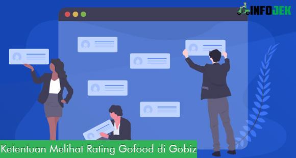 Ketentuan Melihat Rating Gofood Lewat Gobiz
