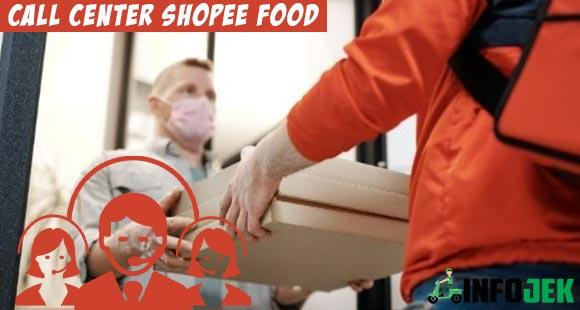 Call Center Shopee Food 24 Jam dan Cara Menghubungi