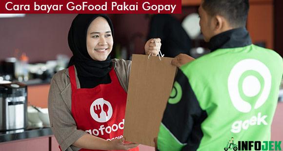 Cara Bayar GoFood Pakai GoPay
