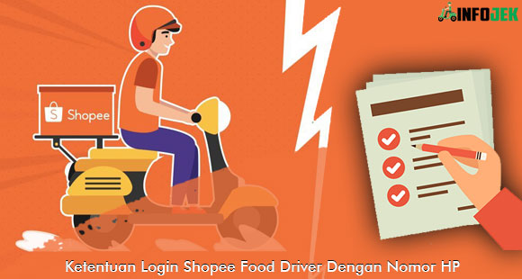 Ketentuan Login Shopee Food Driver
