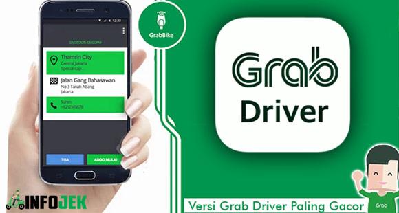 Versi Grab Driver Paling Gacor Untuk Orderan Makin Lancar
