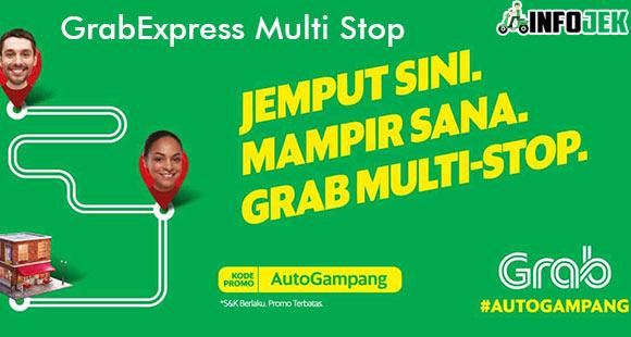 GrabExpress Multi Stop dari Pengertian Penjelasan Lengkap