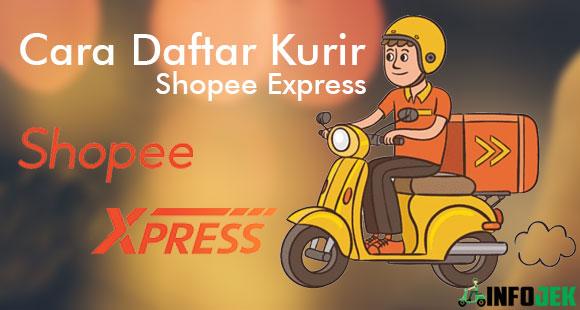 Syarat dan Cara Daftar Kurir Shopee Express Terbaru