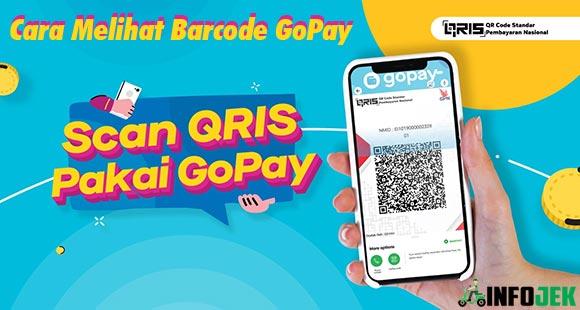 Cara Melihat Barcode GoPay Milik Kita dan QR Code GoPay GoBiz