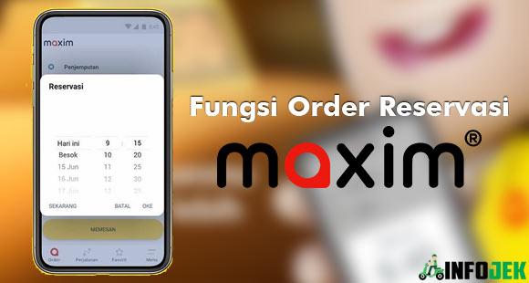 Fungsi Order Reservasi Maxim