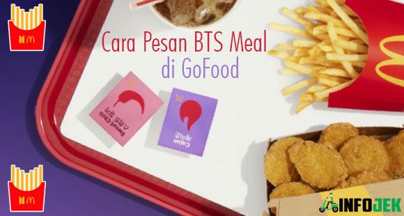Cara Pesan BTS Meal di GoFood Terbaru