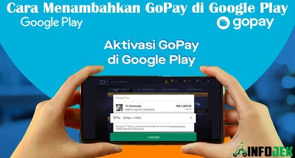 Cara Menambahkan GoPay di Google Play dari Syarat Keuntungan