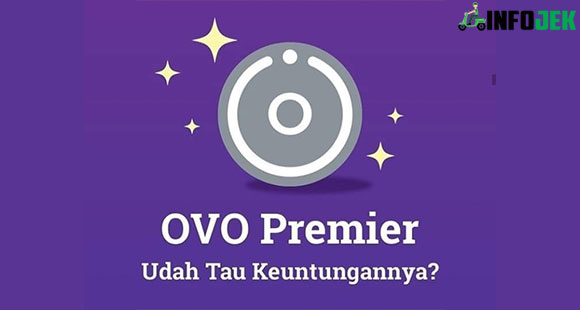 Keuntungan Punya OVO Premier