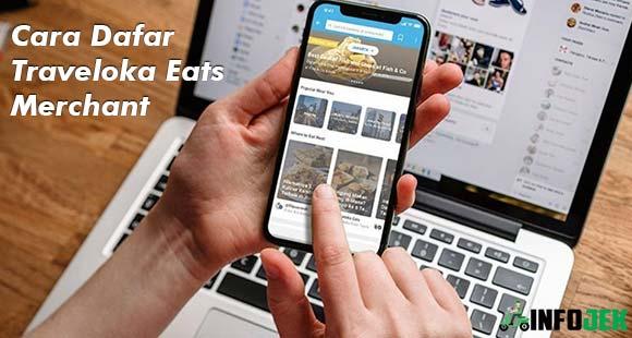 Syarat dan Cara Daftar Traveloka Eats Merchant