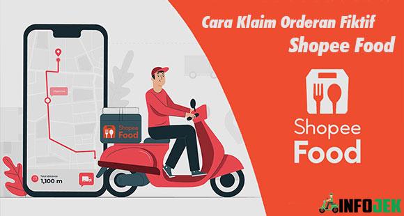 Cara Klaim Orderan Fiktif Shopee Food dari Syarat Tips Aman